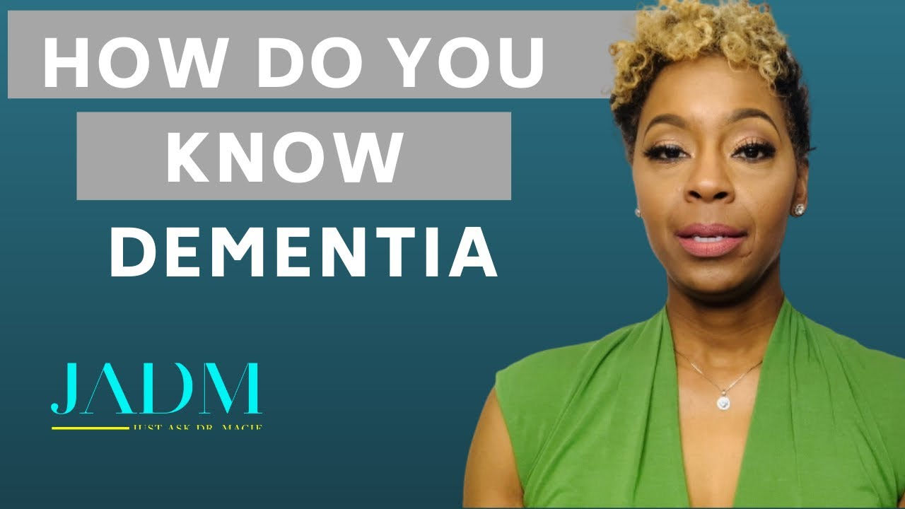 Caring for Someone with Dementia: How Do You Know If It's Dementia | Dr. Macie Vlogs