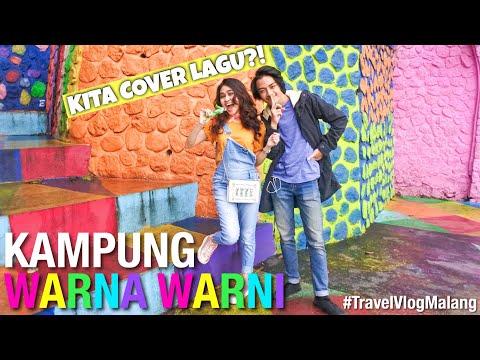 #TravelVlogMalang - Kampung Warna Warni (Kita Cover Lagu!)