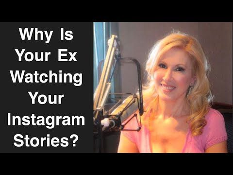 Why Is Your Ex Watching Your Instagram Stories? - YouTube