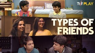 Types Of Friends | Exciting shows and videos on TVFPlay
