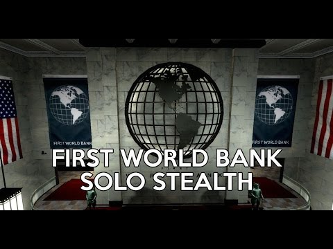[Payday 2] Death Wish - First World Bank (Solo Stealth)