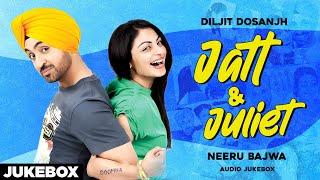 Jatt & Juliet (Audio Jukebox) | Diljit Dosanjh | Neeru Bajwa | Latest Punjabi Songs 2020