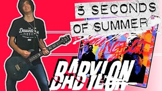 5 Seconds Of Summer - Babylon Guitar Cover (w/ Tabs)