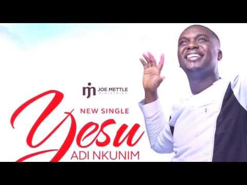 Joe Mettle YESU EDI NKUNIM (Lyrics video)