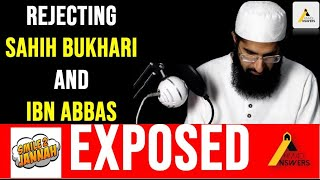 Smile 2 Jannah Exposed : Rejects Imam Bukhari, Commentary of Ibn Abbas (ra) and His Own Scholars
