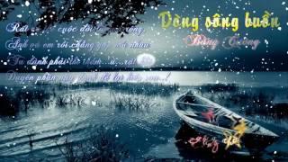 Dòng sông buồn - Bằng Cường - Kara Aeigsub Lyric