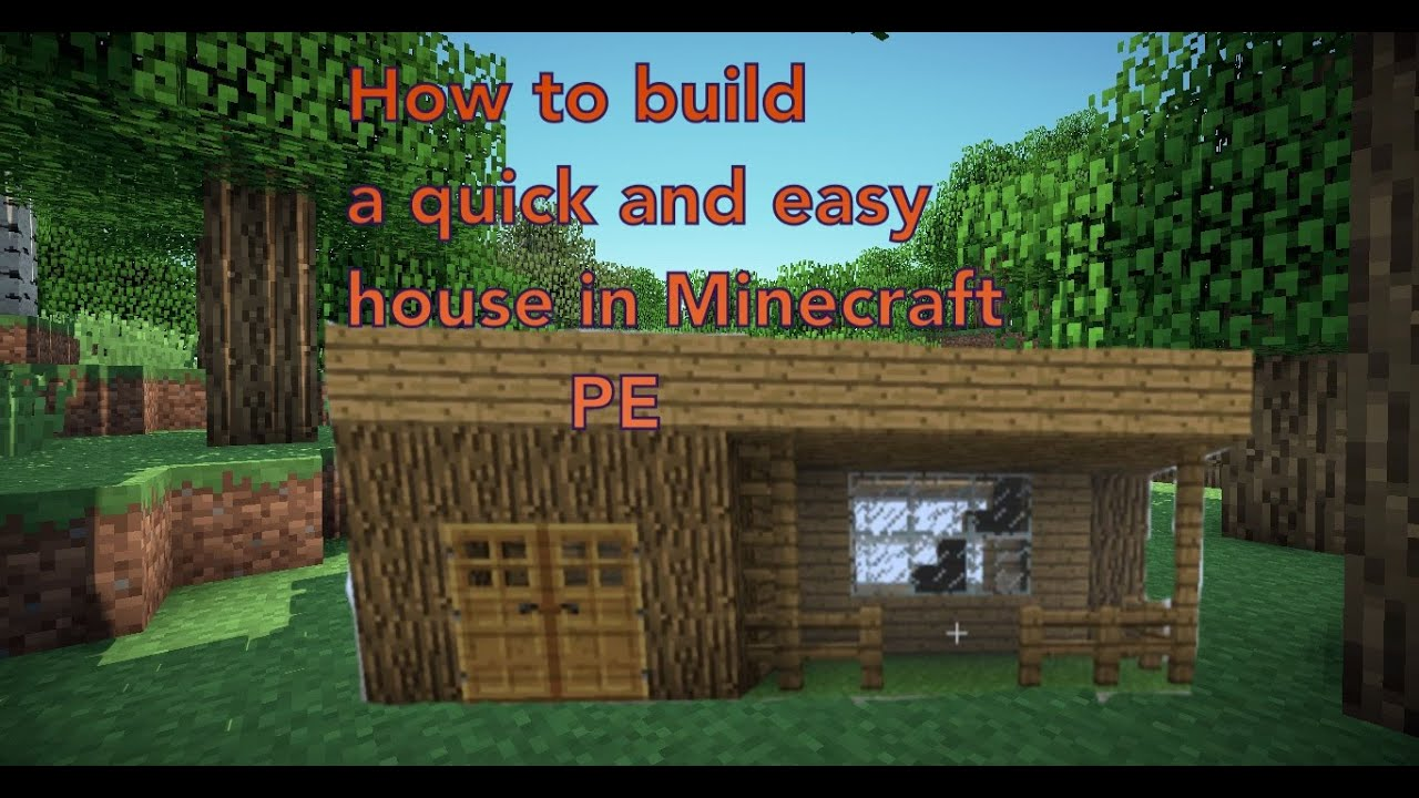 Mcpe how to build a quick and easy house youtube for How to build a house cheap and fast