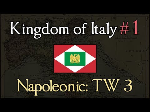Kingdom of Italy 1: Defending the Capital! Napoleonic: Total War 3