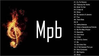 Baixar MPB Acustico As Melhores | As 100 Melhores Da MPB - Melhores da MPB de Todos os Tempos