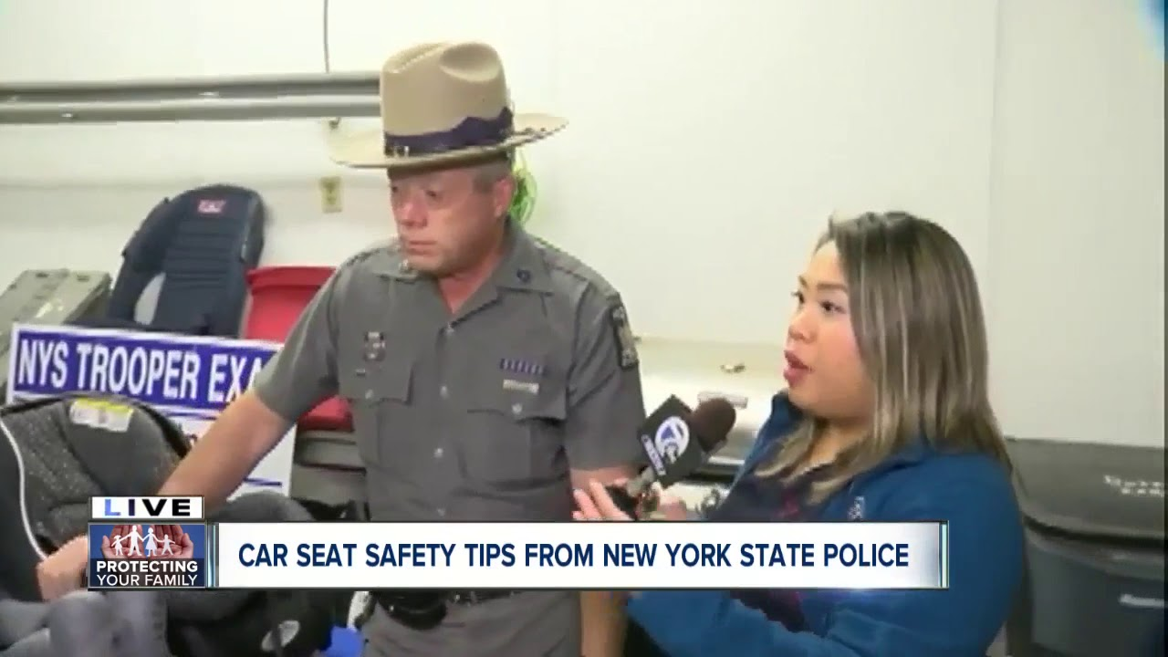 Car Seat Safety Tips From NYSP Experts WKBW TV