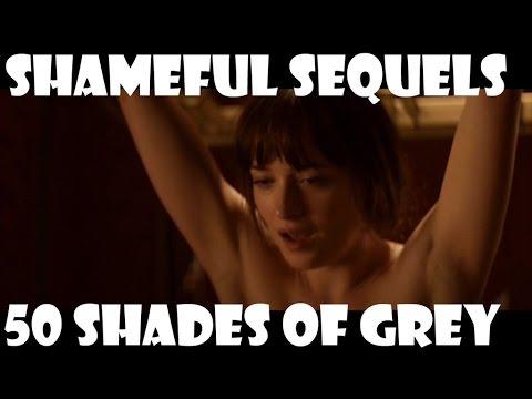 Shameful Sequels: 50 Shades of Grey