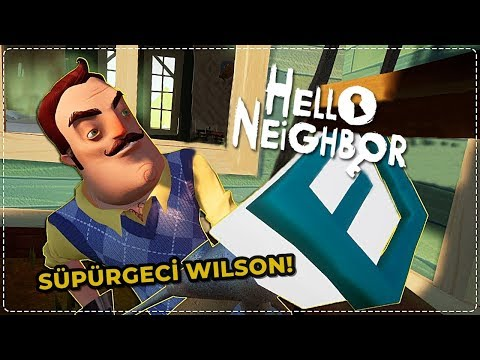 WILSON SÜPÜRGE İLE SALDIRIYOR! | Hello Neighbor Mod [Türkçe] #187