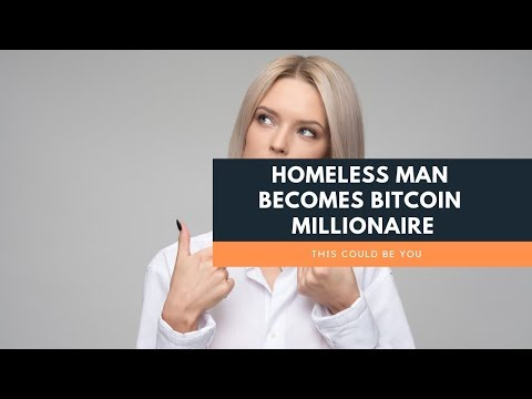 Homeless Man Becomes Bitcoin Millionaire | Cryptocurrency An