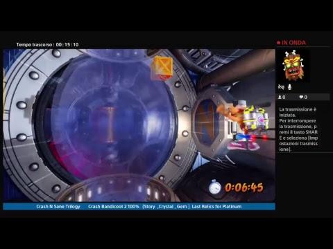 Crash N Sane Trilogy  Crash Bandicoot 2 100% (Story ,Crystal , Gem)    Last Relics for Platinum