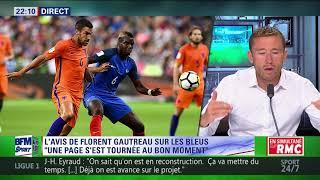 After foot du vendredi 01/09 – partie 1/6 - l'avis tranché de florent gautreau sur les bleus