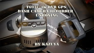 T691C 4K DVR dash cam with night vision, WiFi and GPS unboxing