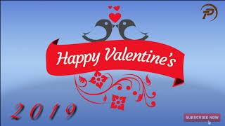 Valentine's Day 2019 # Happy Valentine day special week 2019 special music song#