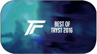 Best of Tryst 2016