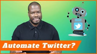 Why I automate Twitter and why YOU should too 😎