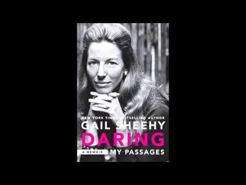 How to overcome fear and become daring with Gail Sheehy