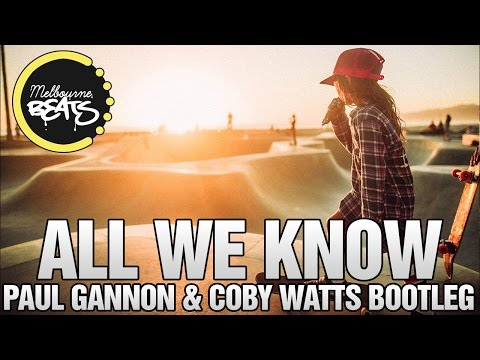 The Chainsmokers - All We Know (Paul Gannon & Coby Watts Bootleg)