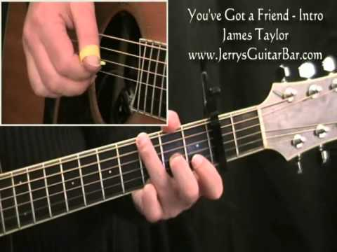 How To Play James Taylor You\'ve Got a Friend (intro only) - YouTube