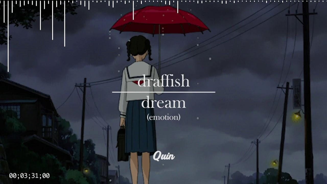 draffish - dream (beattape)