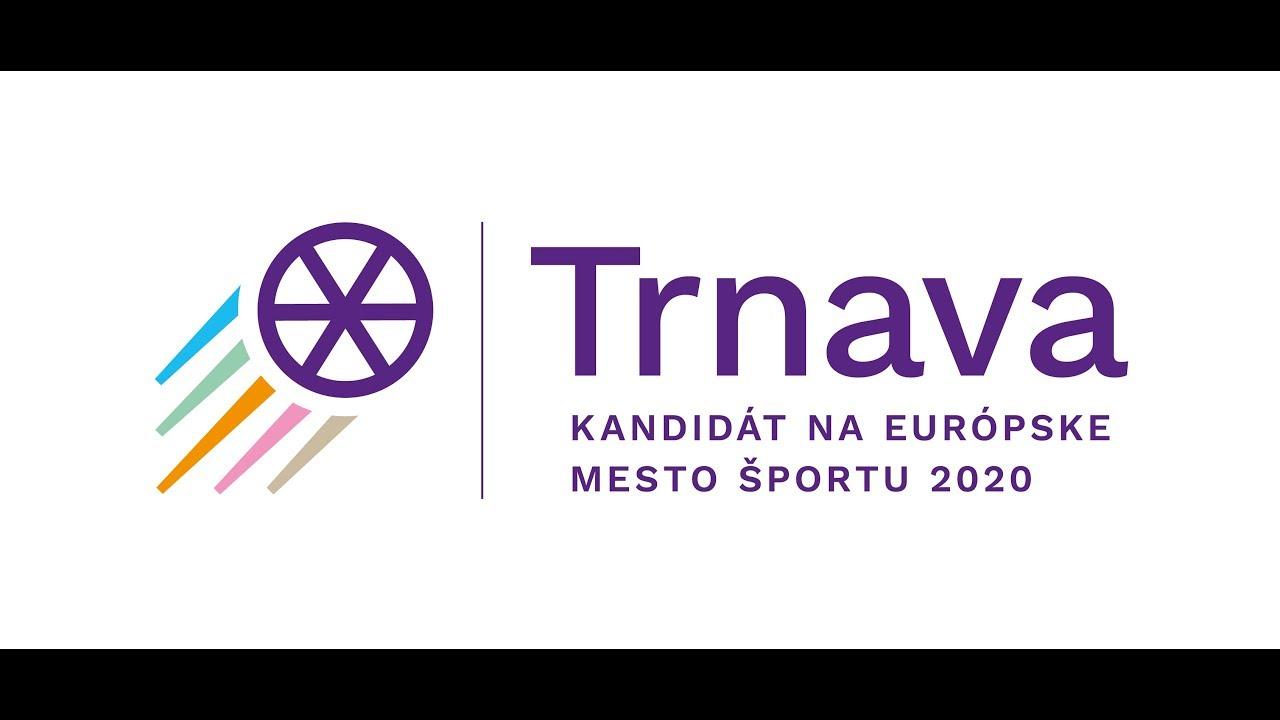 c60f59a269f59 Trnava v roku 2020 ponesie titul Európske mesto športu | Trnava