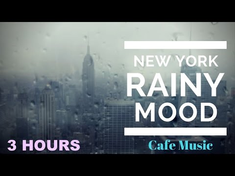 Cafe Music & Cafe Music Playlist: Rainy Mood Cafe Music Compilation Jazz Mix 2016 and 2017