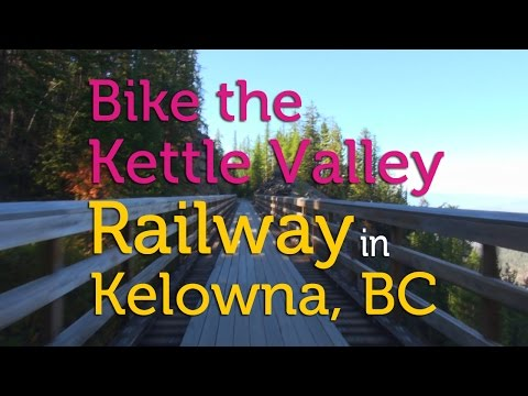 Bike the Kettle Valley Railway / Myra Canyon in Kelowna, BC