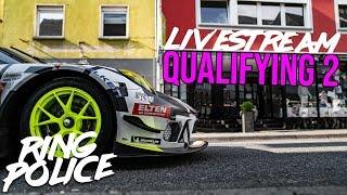 QUALIFYING 2 | Livestream 24h-Rennen Nürburgring - RING POLICE