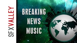 100% free breaking news music 1   by sfxvalley