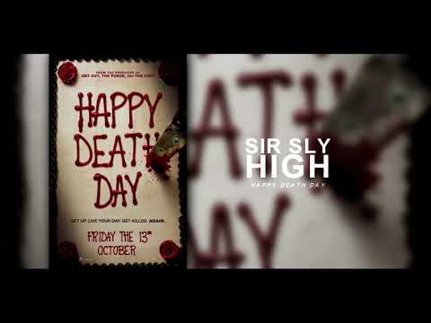 "Happy Death Day Soundtrack  | ""Sir Sly - High"""
