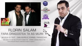 FLORIN SALAM - FARA DRAGOSTEA TA AS MURII (AMIRAL MUSIC)
