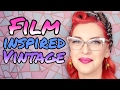 VINTAGE STYLE GUIDE - Classic Film Inspired Fashion // Fancy That | HISSYFIT