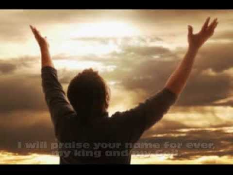 Psalm 145 - I Will Praise Your Name by Keith Ballentine