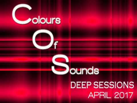 ER-SEEn - Colours Of Sounds - Deep Sessions (April 2017)