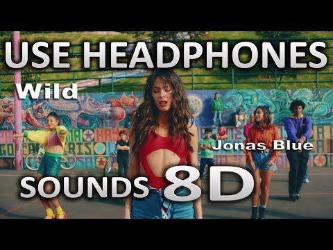 Jonas Blue - Wild   (8D AUDIO)   ft. Chelcee Grimes, TINI, Jhay Cortez   SOUNDS 8D