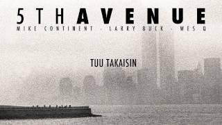 5th Avenue - Tuu Takaisin (2012)