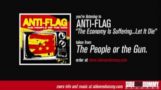 Anti-Flag - The Economy Is Suffering...Let It Die (Official Audio)