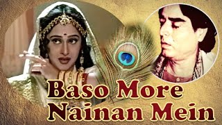 Baso More Nainan Mein - a divine Krishna bhajan composed by Mohinderjit Singh.