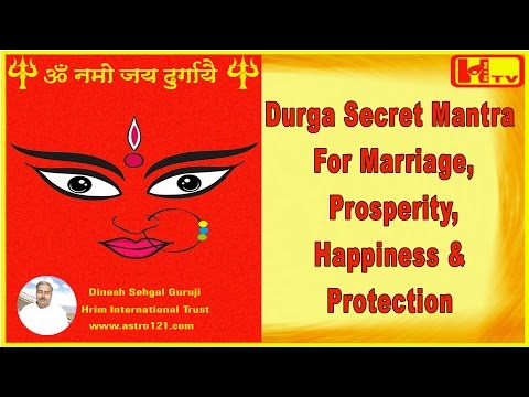 Devi Durga Secret Mantra For Marriage, Prosperity , Happiness & Protection