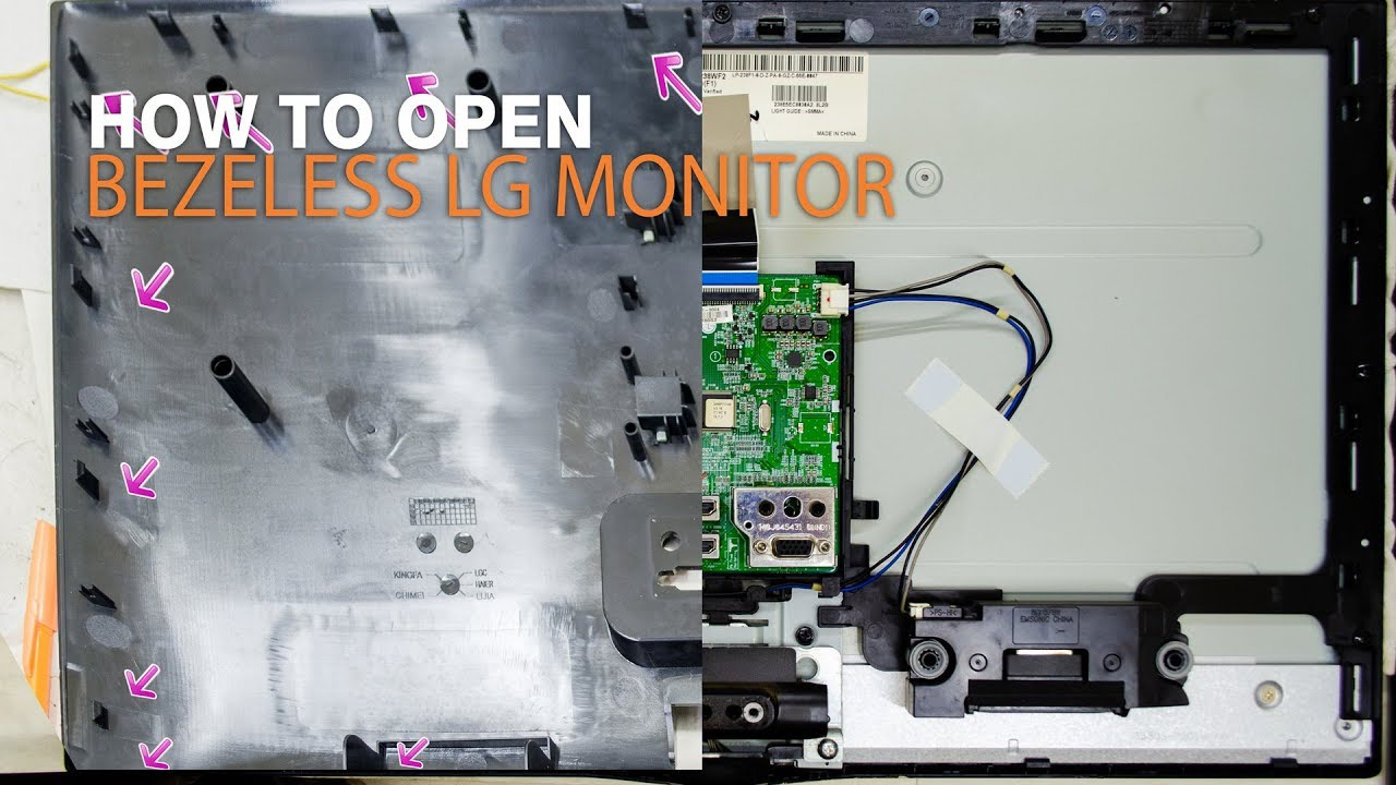 How to open Bezeless LG Monitor 24MP77HM-P panel LG LM238WF2 Bezeless