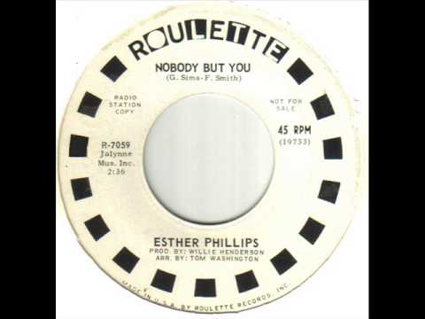 Esther Phillips - Nobody But You