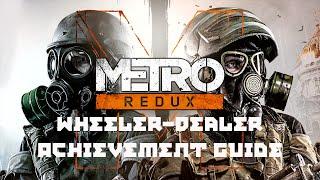 "Metro 2033 Redux - ""Wheeler-Dealer"" achievement/trophy guide"