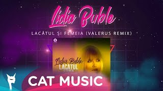Descarca Lidia Buble - Lacatul si femeia (Valerus Remix)