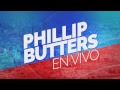 Phillip Butters - En Vivo