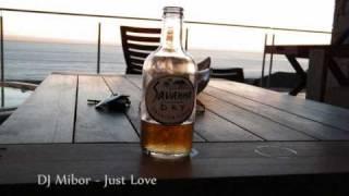 DJ Mibor - Just Love