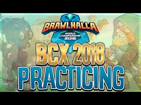 Brawlhalla BCX 2018 PRACTICE | Top 20 Power Ranked
