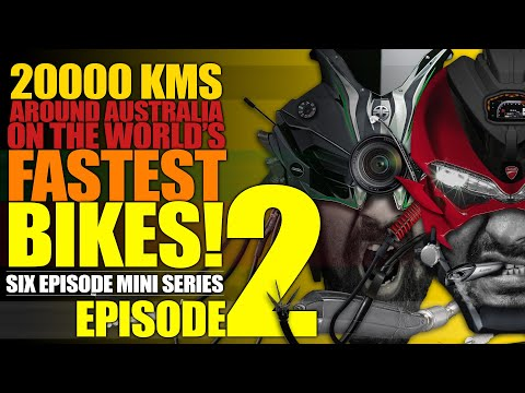 Ep2 :: Roadtrip Around Australia On Kawasaki Ninja H2 And Ducati Panigale 1299